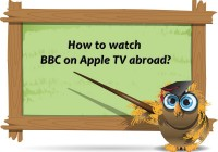 watch BBC on Apple TV abroad